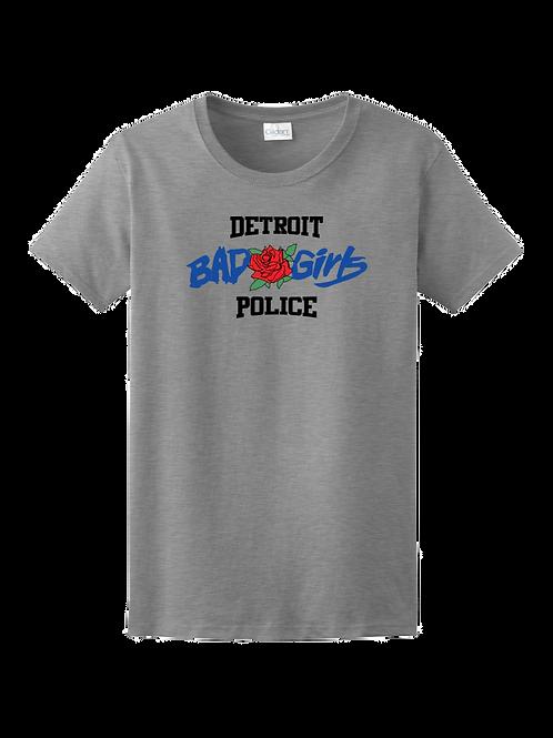 Detroit Police Bad Girls (Rose) Ladies T-Shirt