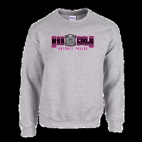 Detroit Police Bad Girls (Old Style) Sweatshirt
