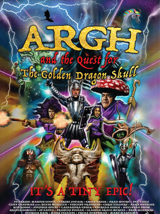 ARGH and the Quest for the Golden Dragon Skull
