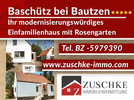 Baschütz bei Bautzen - Ihr modernisierungswürdiges Einfamilienhaus mit Rosengarten
