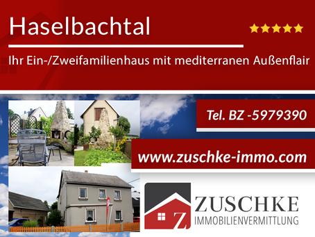Haselbachtal - Ihr Ein-/Zweifamilienhaus mit mediterranen Außenflair