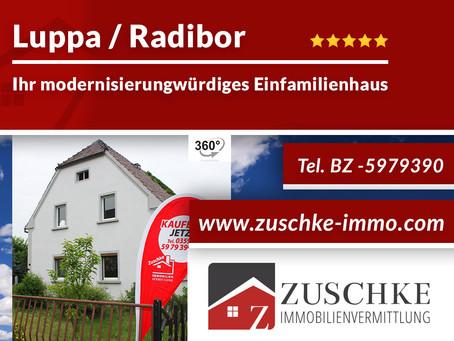 Luppa / Radibor - Ihr modernisierungswürdiges Einfamilienhaus im Grünen