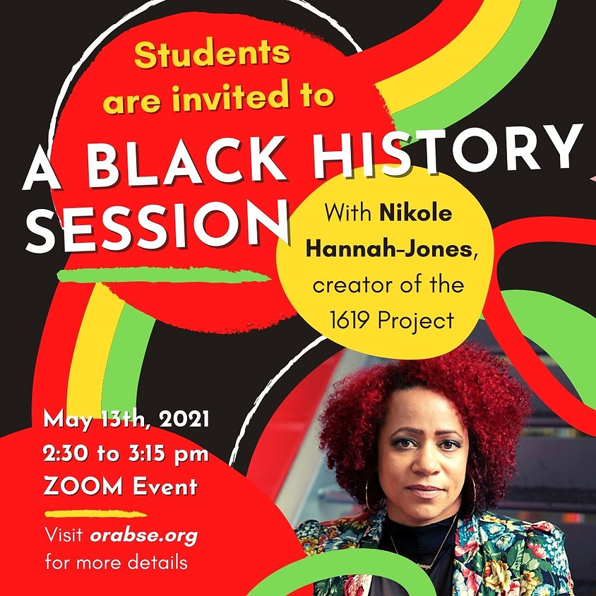 A Black History Session with Nikole Hannah-Jones