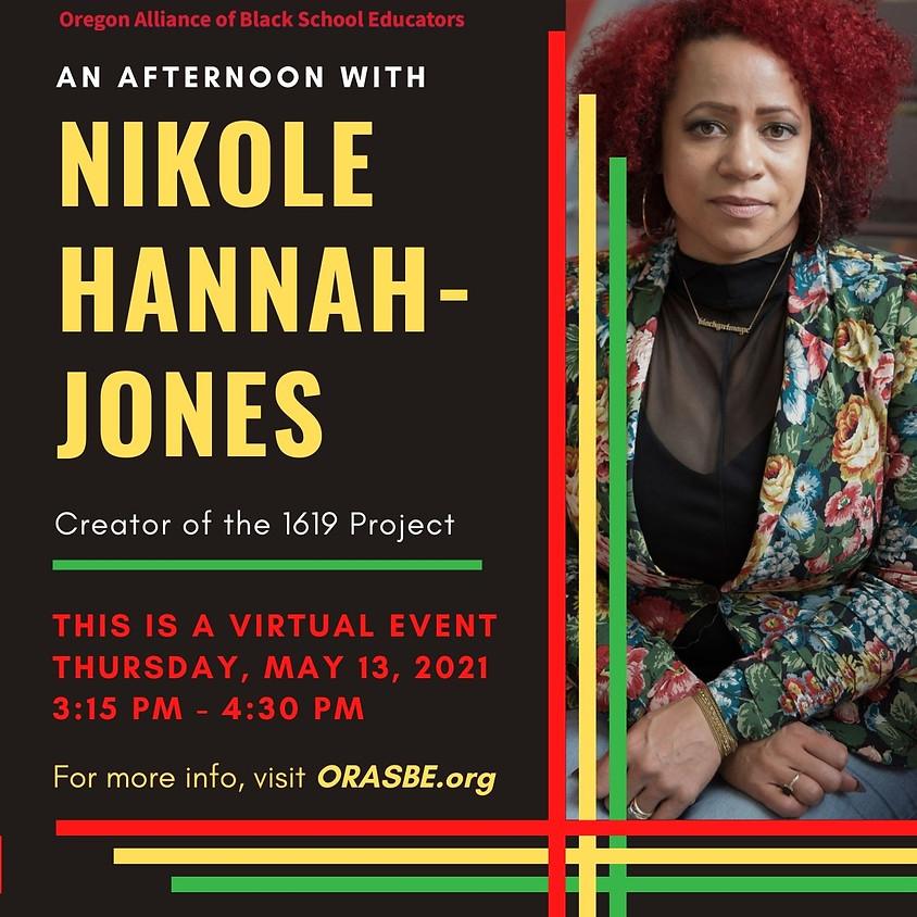 An Afternoon With Nikole Hannah-Jones