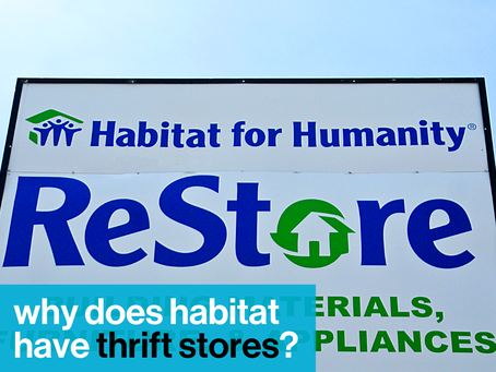 Why does Habitat have thrift stores?