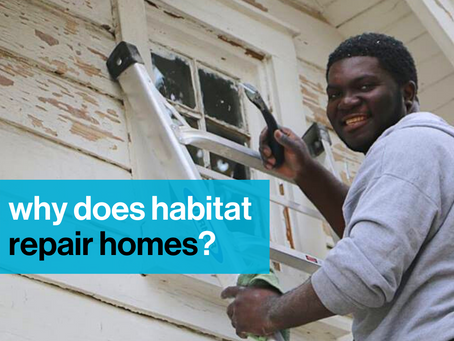 Why does Habitat repair homes?