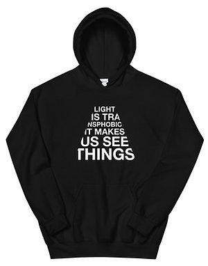 LIGHT MAKES US SEE Unisex Hoodie