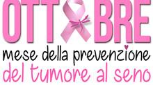 Ottobre, mese della prevenzione del tumore al seno. Partecipa anche tu!