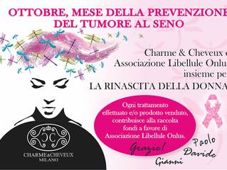 Charme&Cheveux aiuta Libellule Onlus per il mese della prevenzione del tumore al seno