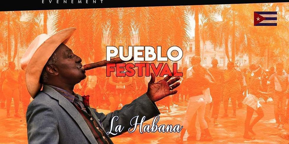 PUEBLO FESTIVAL - LA HABANA