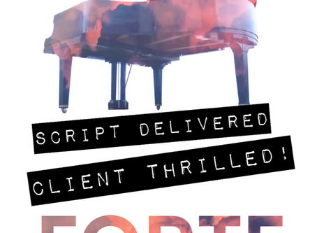 Script Delivered. Client Thrilled!