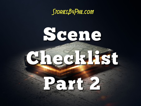 Screenwriting Tips: Scene Checklist Part 2