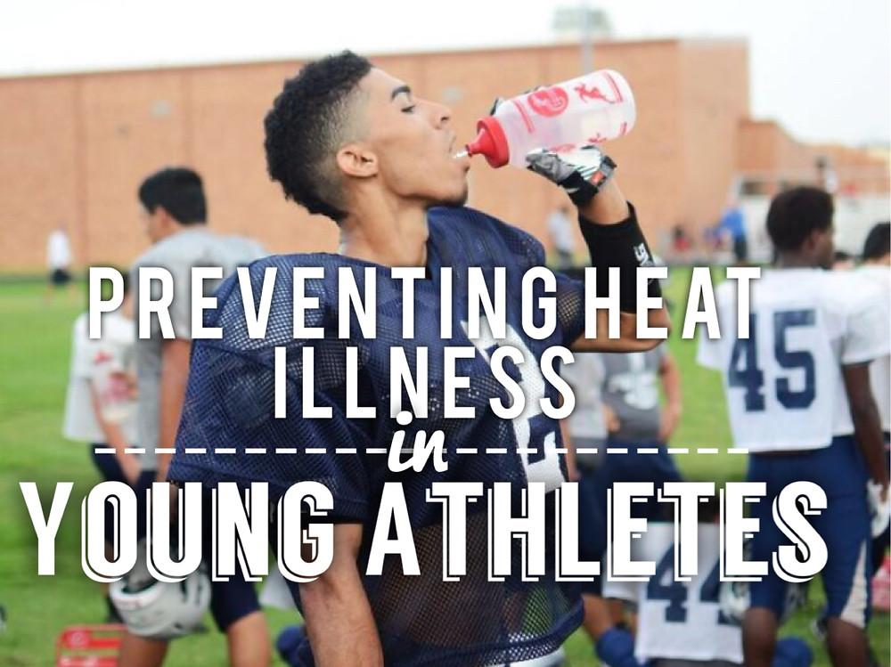 Preventing Heat Illness, The Athlete's Parent