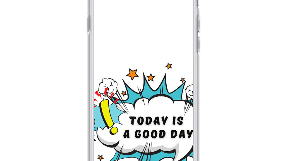 """""""today is a good day"""" iphone case"""