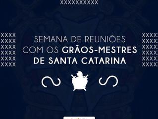 SEMANA DE REUNIÕES COM OS GRÃO-MESTRES DE SANTA CATARINA