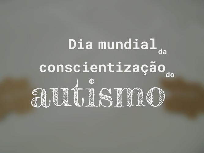 Dia de conscientização do autismo 2019