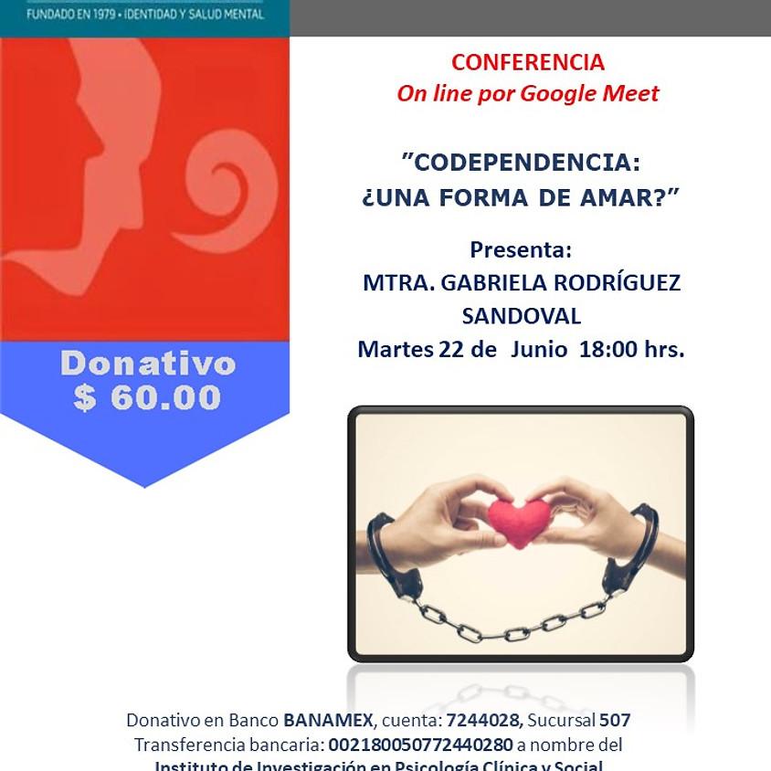 Conferencia - Codependencia: ¿Una forma de amar?