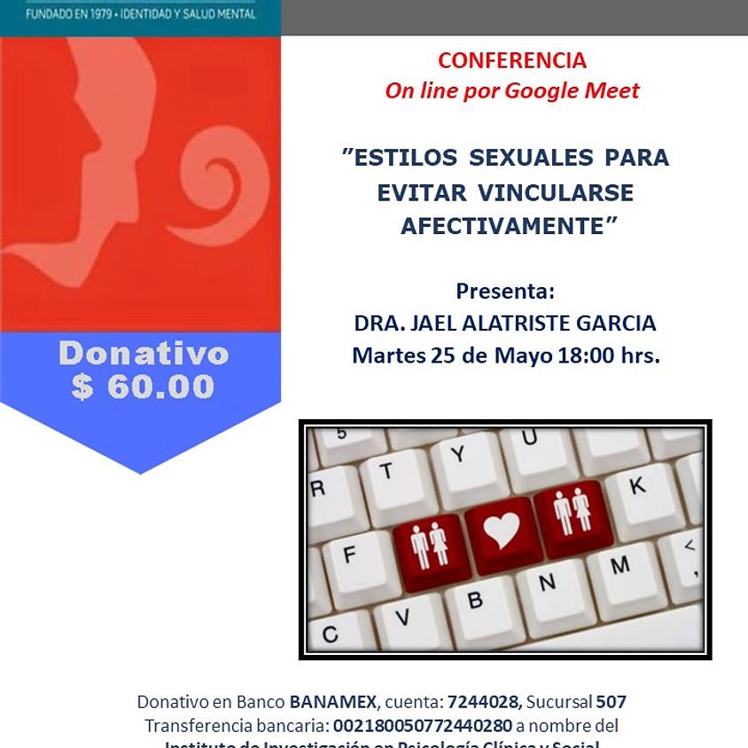 Conferencia - Estilos sexuales que evitan vincularse afectivamente