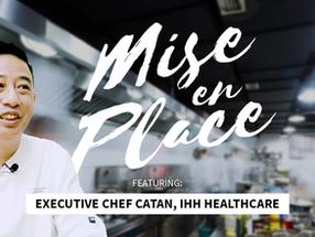 Mise En Place - IHH Healthcare, Gleneagles