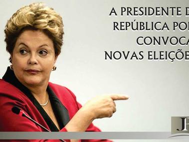 A Presidente da República pode convocar novas eleições?