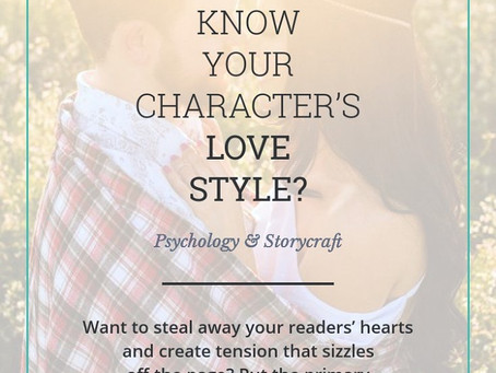 WHAT'S YOUR CHARACTER'S LOVE STYLE? by Faye Kirwin on 30 September, 2013