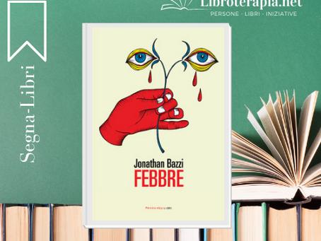 """Segna-Libri: """"Febbre"""""""