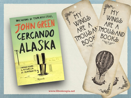 "Segna-Libri: ""Cercando Alaska"""