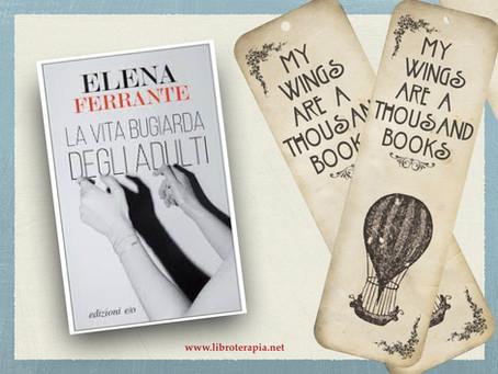 """Segna-Libri: """"La vita bugiarda degli adulti"""""""