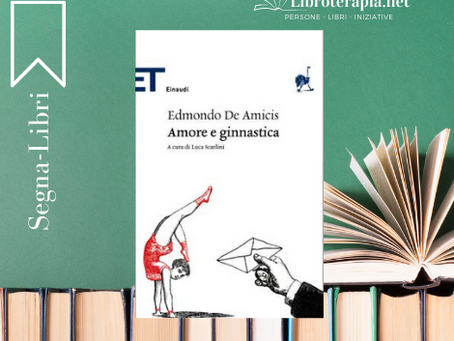 """Segna-Libri: """"Amore e ginnastica"""""""