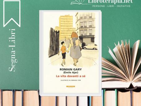 "Segna-Libri: ""La vita davanti a sé"""