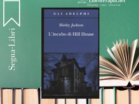 """Segna-Libri: """"L'incubo di Hill House"""""""
