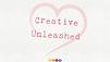creative unleashed