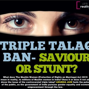TRIPLE TALAQ BAN- SAVIOUR OR STUNT?