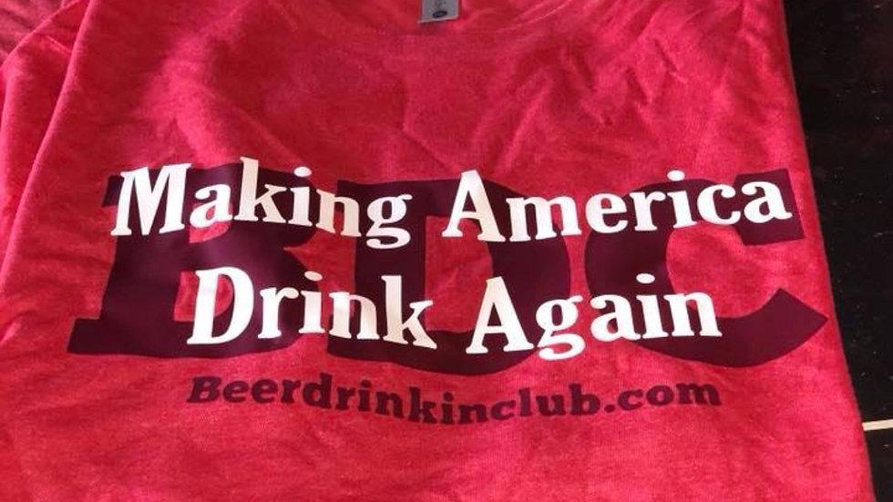 Making America Drink Again T-Shirt