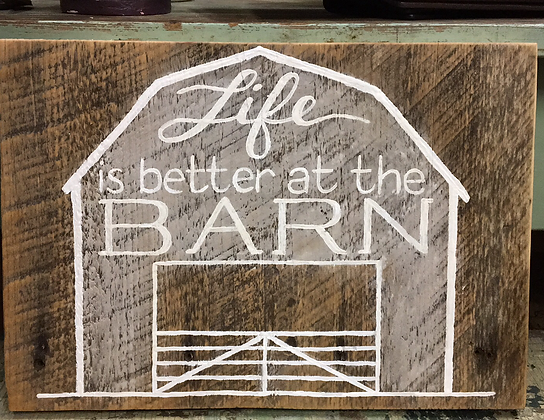 Better at the Barn Sign