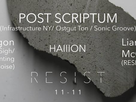 R E S I S T: Post Scriptum + guests
