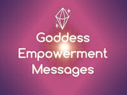 Goddess Empowerment Messages -  1 Card EMAIL Reading