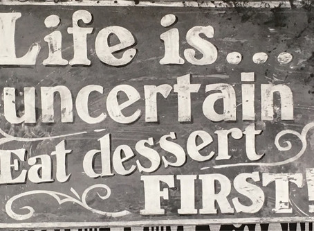 Life is short- eat dessert first 😁