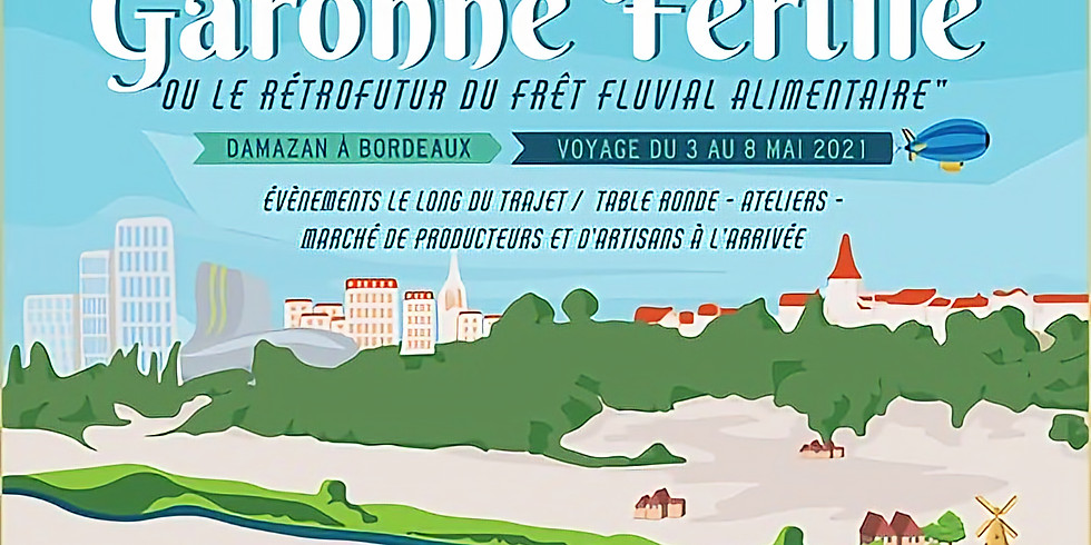 Garonne Fertile - De Damazan à Bordeaux