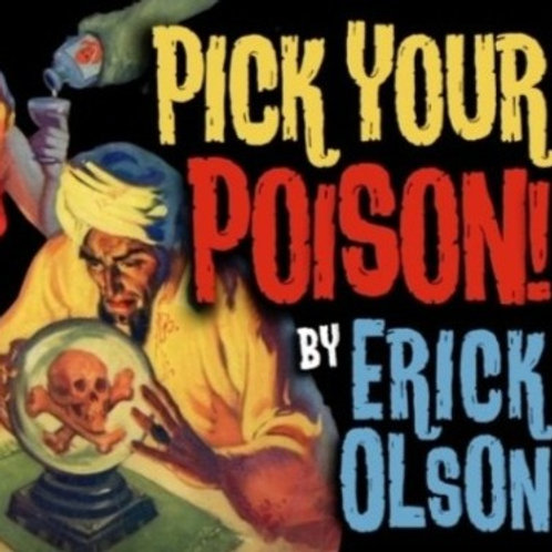 Pick Your Posion
