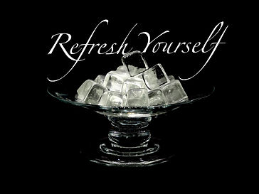 Refresh Yourself .JPG