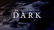 still dark.jpg