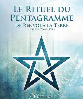 Le Rituel du Pentagramme de Renvoi à la Terre - Étude Complète -, de Abrasax, éditions Hermésia