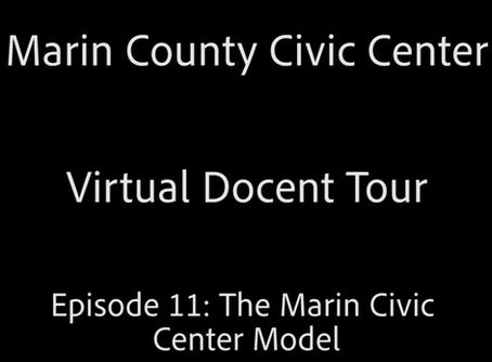 Frank Lloyd Wright Virtual Docent Tour - Episode 11: The Marin Civic Center Model