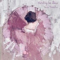 Watching Her Dance - Varun Nimbolkar