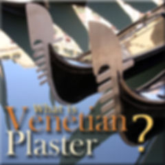 what is Venetian Plaster?