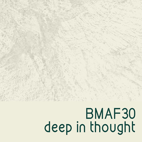 BMAF30 Deep in Thought