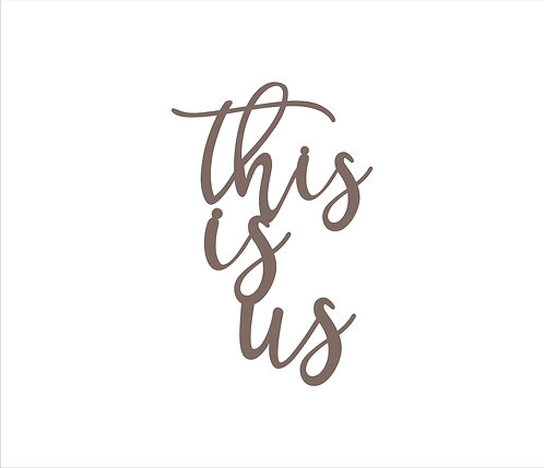 This is us Metal Word Sign