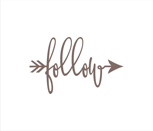 Follow W/Arrow Metal Word Sign