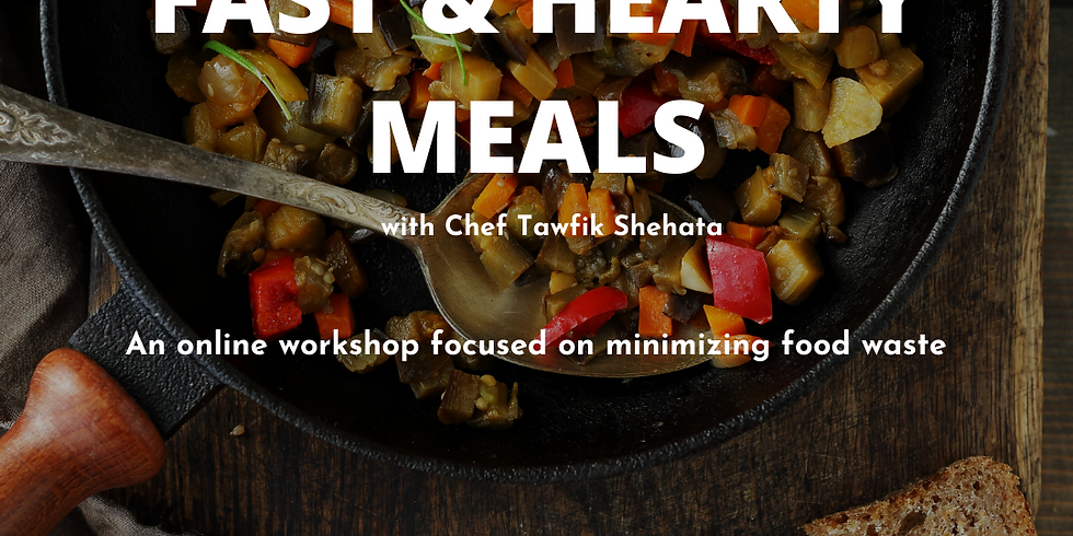 Fast & Hearty Meals with Chef Tawfik Shehata